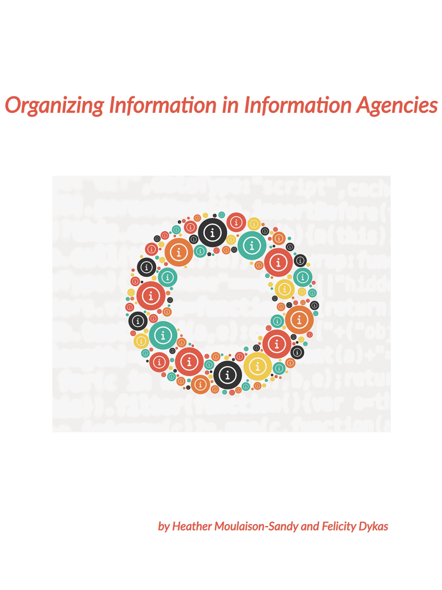 Cover image for Organizing Information in Information Agencies